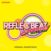 REFLEC BEAT groovin'!! + colette ORIGINAL SOUNDTRACK