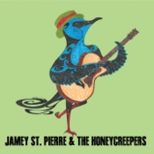 Jamey St. Pierre & the Honeycreepers - EP