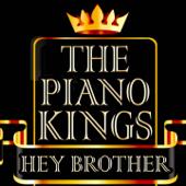 Hey Brother (Deluxe Piano Interpretation)
