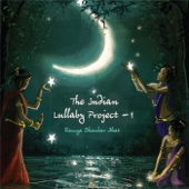 The Indian Lullaby Project - 1