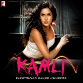 Kamli - Electrified Dance Numbers
