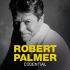 Essential, Robert Palmer