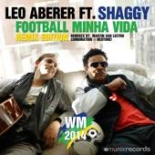 Football Minha Vida Remixes (feat. Shaggy) - EP