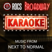 Karaoke in the Style of Next to Normal, The Broadway Musical