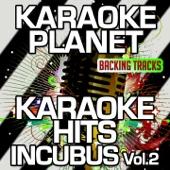 Privilege (Karaoke Version) [Originally Performed By Incubus]