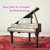 Swan Lake (From Tchaikovsky's Ballet Suite, Op. 20) [Arranged By Miranda Wong]