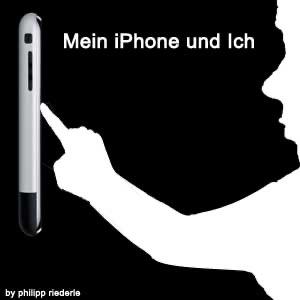 Mein iPhone und Ich…