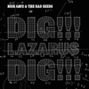 Dig, Lazarus, Dig!!! - Single, Nick Cave & The Bad Seeds
