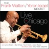 Live in Chicago (feat. Lance Bryant, Allan Chase, Kevin Harris & Avery Sharpe)