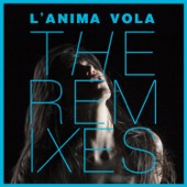 L'anima vola - The Remixes - Single