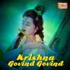 Krishna Govind Govind