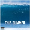 This Summer (Deluxe Single), Maroon 5