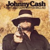 The Last Gunfighter Ballad, Johnny Cash