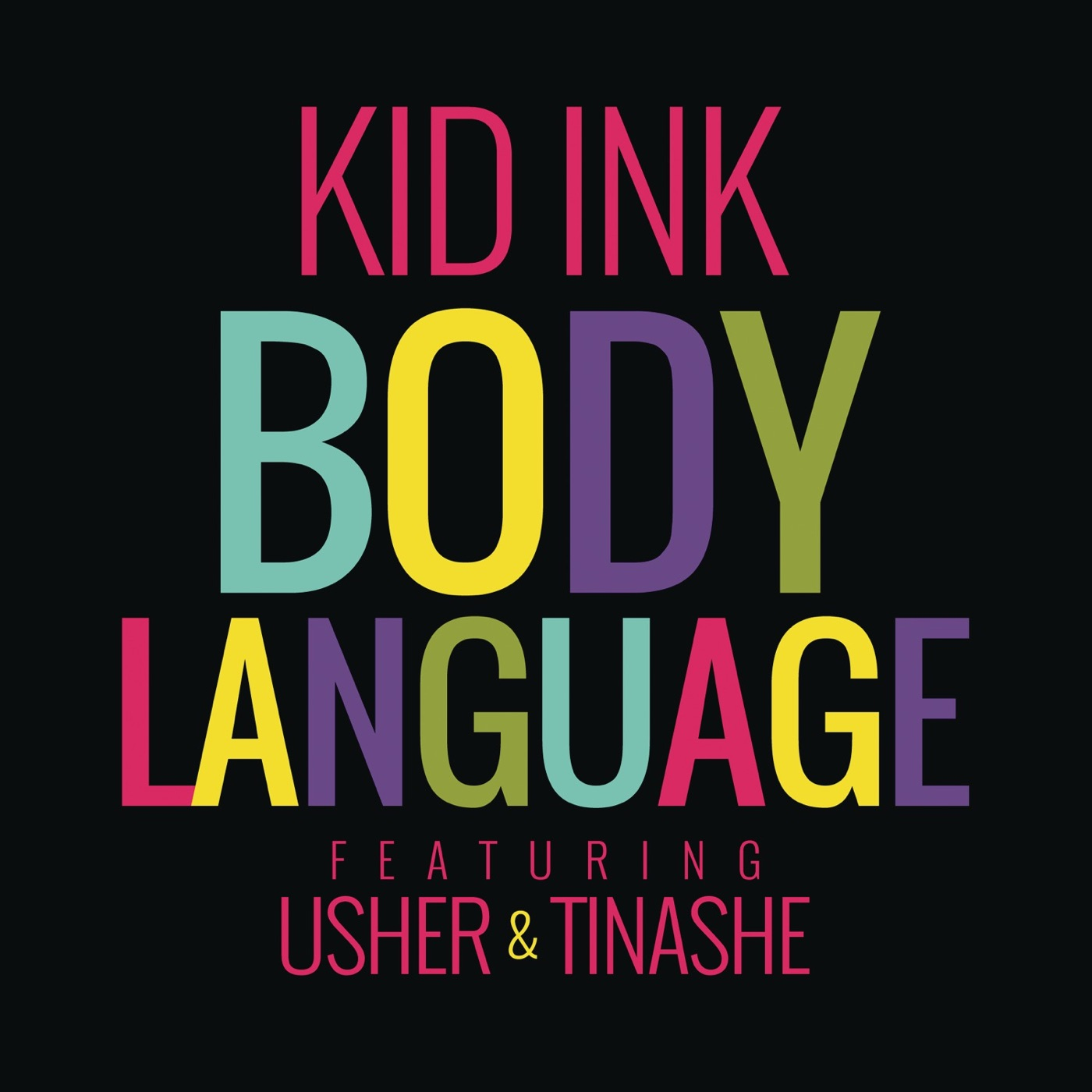 Kid Ink - Body Language (feat. Usher & Tinashe) - Single