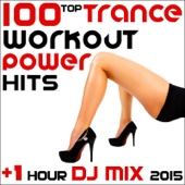 100 Top Trance Workout Power Hits + 1 Hour DJ Mix 2015