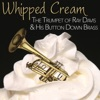 Whipped Cream - The Funky Trumpet of Ray Davies & His Button Down Brass