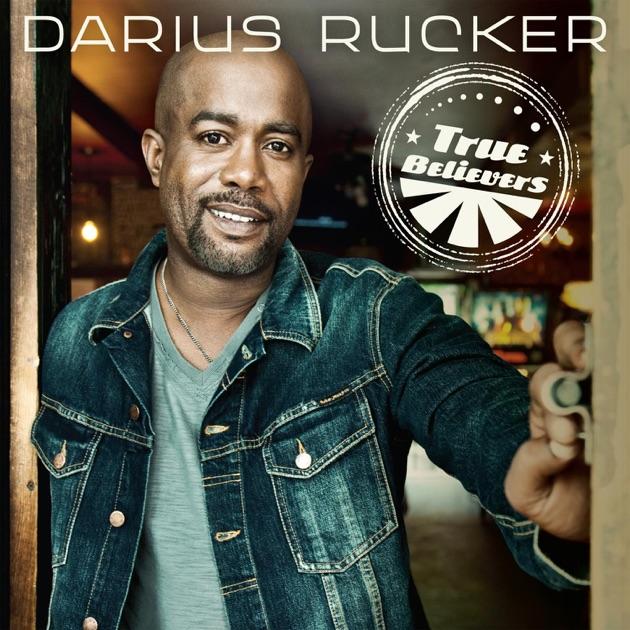 True Believers (Deluxe Version) by Darius Rucker