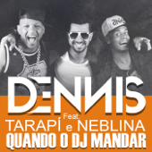 Quando o Dj Mandar (feat. Tarapi & Neblina)