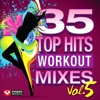 35 Top Hits, Vol. 5 - Workout Mixes (Unmixed Workout Music Ideal for Gym, Jogging, Running, Cycling, Cardio and Fitness), Power Music Workout