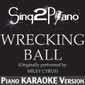 [Download] Wrecking Ball (Originally Performed By Miley Cyrus) [Piano Karaoke Version] MP3