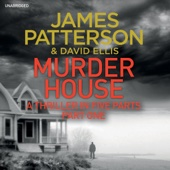 James Patterson - Murder House: Part One (Unabridged) artwork