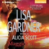 Lisa Gardner - Maggie's Man: Family Secrets, Book 1 (Unabridged)  artwork