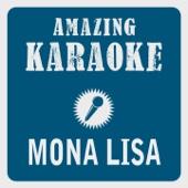 Mona Lisa (Karaoke Version) [Originally Performed By Nat King Cole]