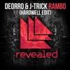 Deorro & J-Trick