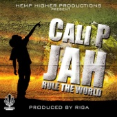 Jah Rule the World - Cali P