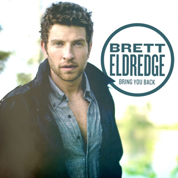 Bring You Back Brett Eldredge CD cover