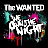 The Wanted - We Own the Night artwork