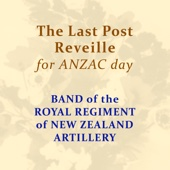 Band Of The Royal Regiment Of New Zealand Artillery - The Last Post artwork