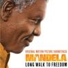 Mandela – Long Walk To Freedom (Original Motion Picture Soundtrack), Various Artists
