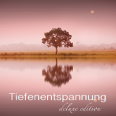 Tiefenentspannung Deluxe Edition