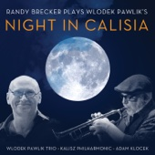 Night in Calisia (feat. Wlodek Pawlik Trio, Kalisz Philharmonic Orchestra & Adam Klocek)