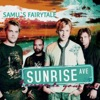 Fairytale Gone Bad & Samu's Fairytale - Single, Sunrise Avenue