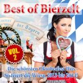 Best of Bierzelt - Die schönsten Oktoberfest Hits - So feiert die Wiesn 2013 bis 2014!, Vol. 2