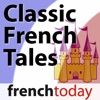 Classic French Tales (French Today)
