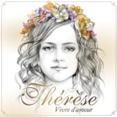 Vivre d'amour (Edition Collector) - Thérèse