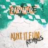 Ain't It Fun Remixes - EP, Paramore