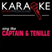 Do That to Me One More Time (In the Style of Captain & Tenille) [Karaoke with Background Vocal]