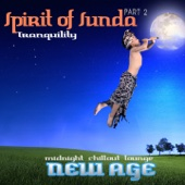 Spirit of Sunda, Pt. 2 (Midnight Chillout Lounge New Age)