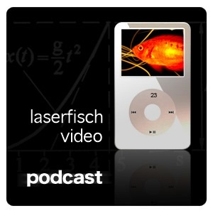 Laserfisch Video Podcast