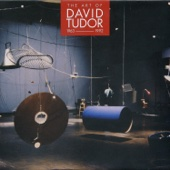 The Art of David Tudor (1963-1992), Vol. 7