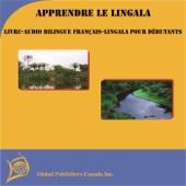 Apprendre le Lingala: Livre-audio bilingue français-Lingala pour débutants