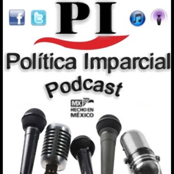 Política Imparcial (Podcast) - www.politicaimparcial.com