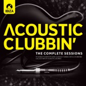 Acoustic Clubbin' - The Complete Sessions