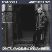 Another Love (Dimitri Vangelis & Wyman Remix) - Single