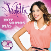 Violetta - Hoy Somos Más (Music from the TV Series)