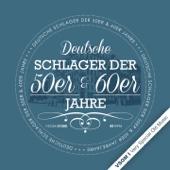 Deutsche Schlager der 50er, 60er Jahre